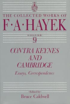 contra keynes and cambridge essays correspondence Contra keynes and cambridge essays, correspondence by f a hayek  contra keynes and cambridge is composed of three parts: part i consists of two essays,.