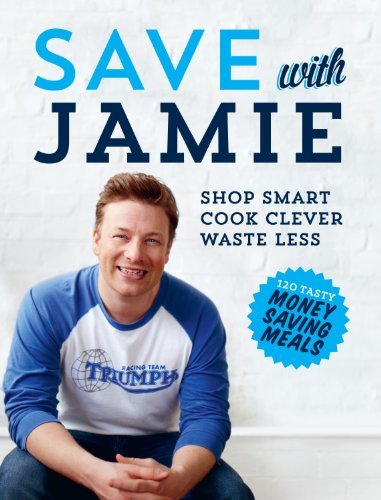 [Save with Jamie: Shop Smart, Cook Clever, Waste Less] [By: Oliver, Jamie] [August, 2013]
