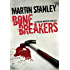 Bone Breakers (A Stanton brothers thriller)
