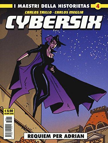 Cybersix. I maestri della historietas: 4