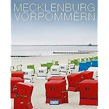 DuMont Bildband Mecklenburg-Vorpommern: Natur, Kultur und Lebensart (DuMont Bildband E-Book)
