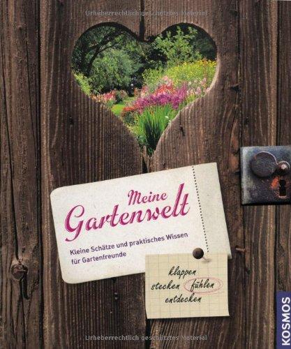 Preisvergleich Produktbild Meine Gartenwelt: klappen - stecken - öffnen - entdecken