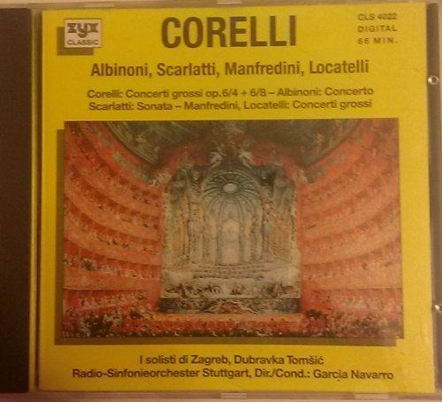 Corelli Albinoni Scarlatti Manfredini Locatelli