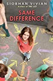 Same Difference by Siobhan Vivian (2014-11-25)