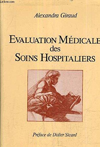 Evaluation médicale des soins hospitaliers