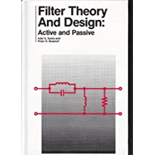 Filter Theory and Design: Active and Passive