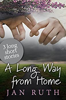 A Long Way From Home by [Ruth, Jan]