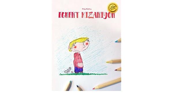 Buy Egbert Kirmizi Boyama Kitabi Kapatir Egbert Turns Red Coloring