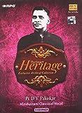 #5: The Great Heritage :- Pt. D. V. Paluskar
