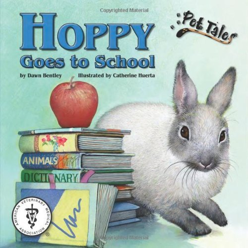 Hoppy Goes to School - A Pet Tales Story (with audiobook CD) by Dawn Bentley (2006-10-01)