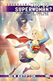 Image de Supergirl: Who is Superwoman?