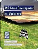 XNA Game Development for Beginners