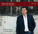 Bruckner : Lieder & uvres chorales sacrées et profanes. Holzer, Kerbl.