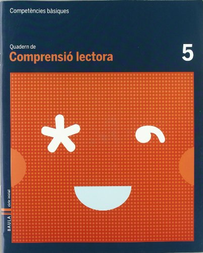Quadern comprensió lectora 5 cbasiques (projecte competències bàsiques)