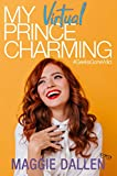 My Virtual Prince Charming (Geeks Gone Wild Book 2) (English Edition)