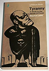 Tyranny: A Study in the Abuse of Power (Pelican)