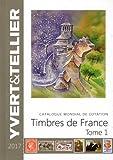 Catalogue Yvert et Tellier de timbres-poste v.1 : émissions générales des colonies, France