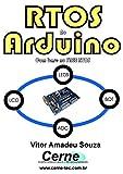 RTOS  no  Arduino  Com base no FREE RTOS (Portuguese Edition)