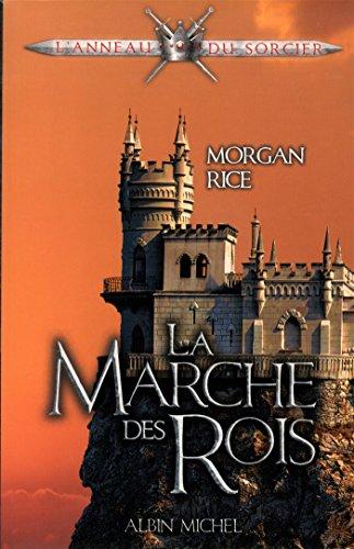 L'Anneau du sorcier, Tome 2 : La marche des rois