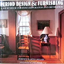 Period Design and Furnishing by Martin Miller (1989-06-18)