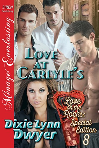 love-at-carlyles-love-on-the-rocks-special-edition-8-siren-publishing-menage-everlasting