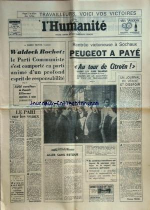 HUMANITE (L') du 21/06/1968 - TRAVAILLEURS - VOICI VOS VICTOIRES - WADECK ROCHET - DECLARATION - RENTREE VICTORIEUSE A SOCHAUX - PEUGEOT A PAYE - AU TOUR DE CITROEN - CHEZ THOMSON - NEGOCIATIONS - UN JOURNAL DE VERITE ET D'ESPOIR PAR FAJON - LE PARI SUR LES VEAUX PAR ANDRIEU - ALLER SANS RETOUR PAR WURMSER