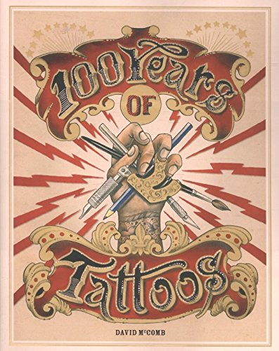 100 Years of Tattoos par David McComb