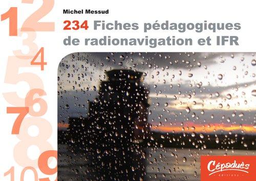 234 fiches pédagogiques de radionavigation et IFR par Michel MESSUD