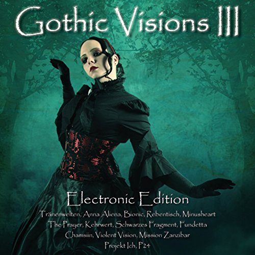 Gothic Visions III (Electronic...