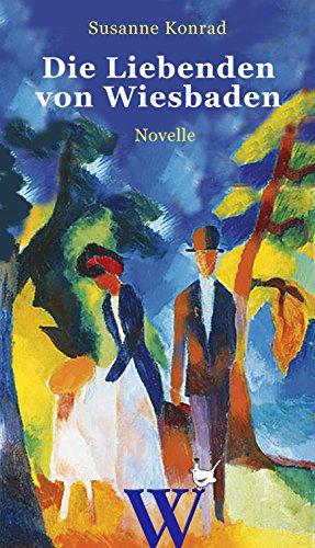 Buchseite und Rezensionen zu 'Die Liebenden von Wiesbaden' von Susanne Konrad