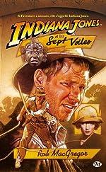 Indiana Jones, tome 3 - Indiana Jones et les sept voiles de Rob MacGregor