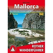 Rother Wanderführer / Mallorca: Die schönsten Küsten- und Bergwanderungen. 70 Touren. Mit GPS-Tracks.