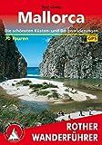 Rother Wanderführer / Mallorca: Die schönsten Küsten- und Bergwanderungen - 70 Touren - Mit GPS-Tracks. - Rolf Goetz