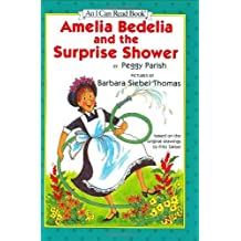 Amelia Bedelia and the Surprise Shower (An I Can Read Book) by Peggy Parish (1995-08-01)