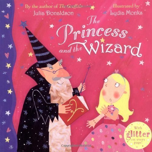 The Princess and the Wizard by Donaldson, Julia on 07/09/2007 2nd (second) edition