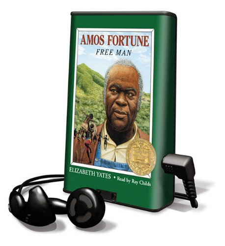 Amos Fortune: Free Man [With Earbuds] (Playaway Children)