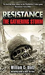Resistance the Gathering Storm by William C. Dietz (2009-07-01)