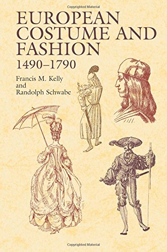 European Costume and Fashion 1490-1790 (Dover Fashion and Costumes)