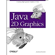 Java 2D Graphics: Creating High Quality Graphics & Text (Java Series) by Jonathan Knudsen (1999-05-15)