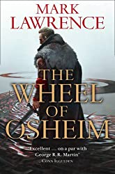 The Wheel of Osheim (Red Queen's War, Book 3) (Red Queens War 3) by Mark Lawrence (2016-06-02)