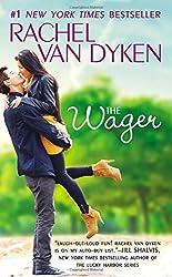 The Wager: The Bet series: Book 2 by Rachel Van Dyken (2016-04-26)