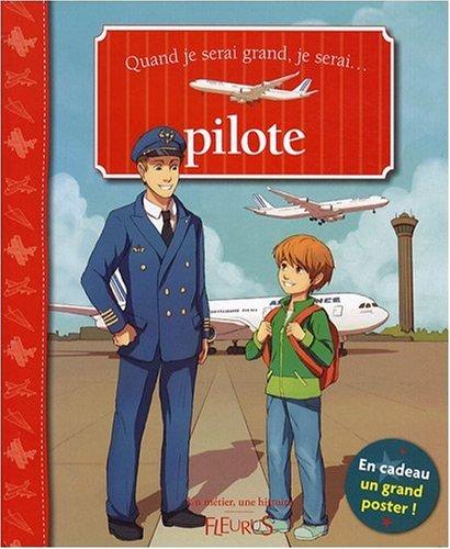 Quand je serai grand, je serai pilote