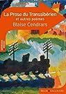 La prose du Transsibérien et autres poèmes par Cendrars