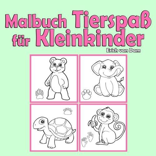 Malbuch Tierspaß für Kleinkinder: Süße Tiere mit dazugehörigen -