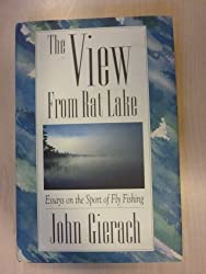 THE View from Rat Lake (The Pruett Series) by John Gierach (1988-12-01)