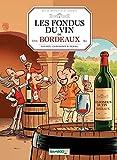 Les Fondus du vin de Bordeaux (BAMB.LES FONDUS) (French Edition)