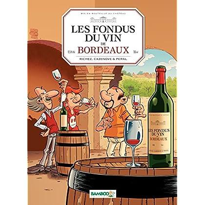 Les fondus du vin: Bordeaux (BAMB.LES FONDUS)