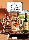 Les Fondus du vin de Bordeaux par Richez