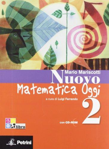 Nuovo matematica oggi. Con quaderno delle competenze. Con espansione online. Per la Scuola media. Con CD-ROM: 2