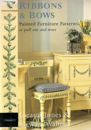 Ribbons and Bows: Painted Furniture Patterns to Pull Out and Trace